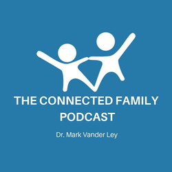 Connected Family Podcast