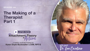 Dr. Lou Cozolino: The Making of a Therapist - Part 1
