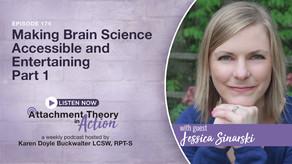 Jessica Sinarski: Making Brain Science Accessible & Entertaining - Part 1