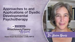 Vivien Norris: Approaches to Dyadic Developmental Psychotherapy (DDP)