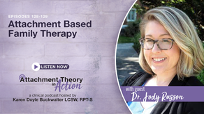 Dr. Jody Russon: Attachment Based Family Therapy