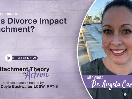 Dr. Angela Cusimano: Does Divorce Impact Attachment?