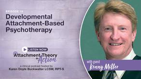 Kenny Miller: Developmental Attachment-Based Psychotherapy