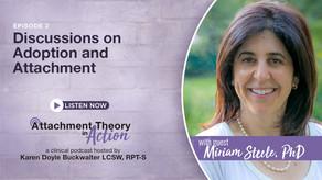 Miriam Steel: Discussions on Adoption & Attachment