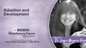 Dr. Joyce Maguire Pavao: Adoption and Development