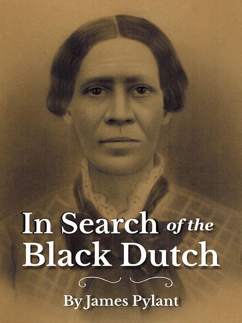 In Search of the Black Dutch