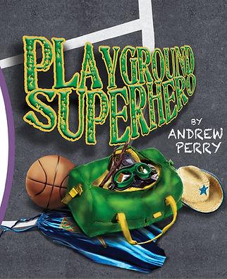 Playground Superhero by Andrew Perry