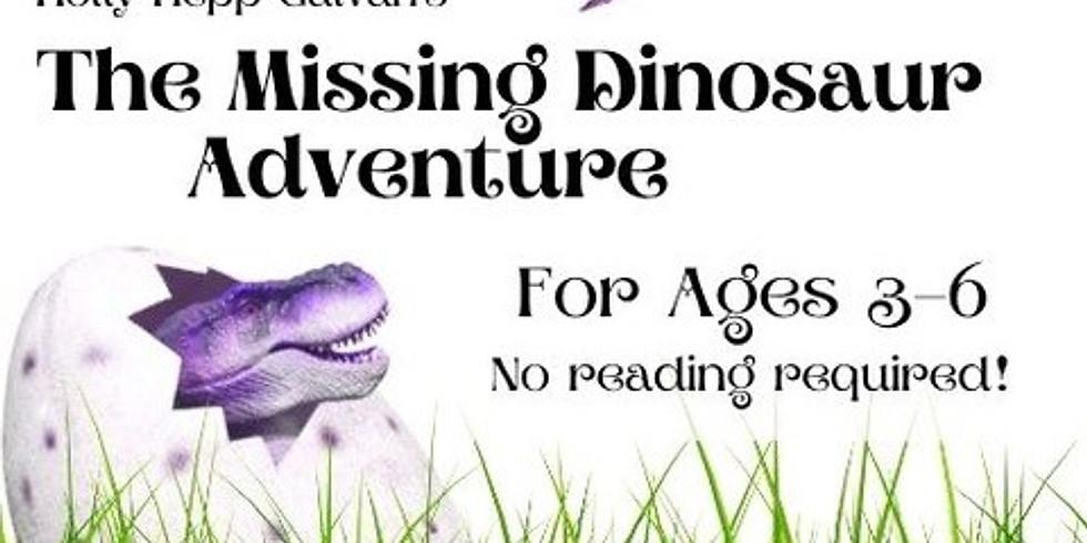 The Missing Dinosaur Adventure -- March 13, 2021