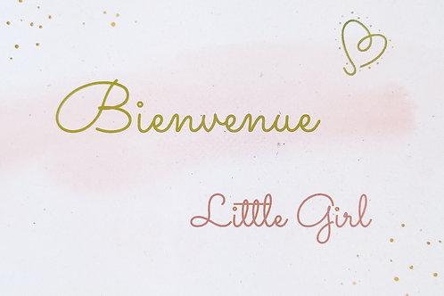 """Carte de naissance, babyshower, fille rose et doré message """"bienvenue little girl"""" ,"""