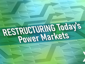 Broker eXcelerate Series: Why is Restructuring Today's Power Markets Such a Complicated Task?