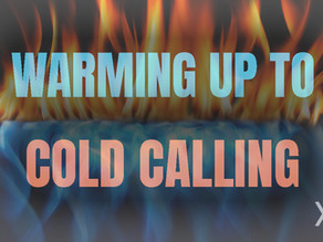 Broker eXcelerate Series: Warming Up to Cold Calls