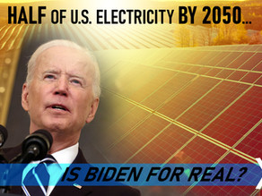 Half of U.S. Electricity by 2050: Is Biden for Real