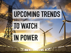 Upcoming Trends to Watch in Power Generation Markets