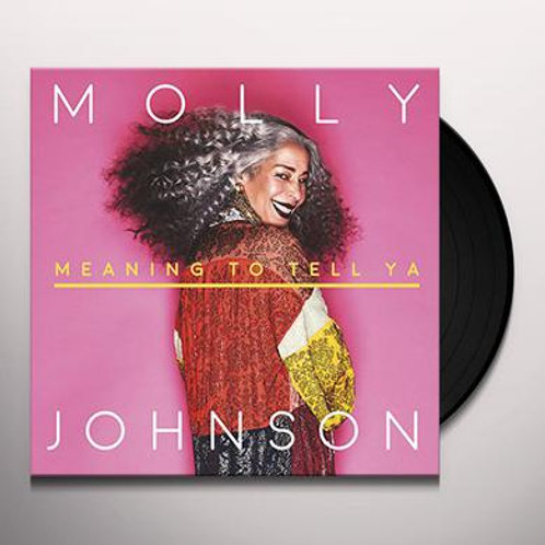 'Meaning To Tell Ya' VINYL