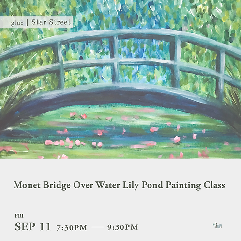 Monet Bridge Over Water Lily Pond Painting Class