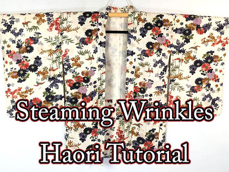 Tutorial: Steaming Wrinkles Out Of Your Kimono & Haori