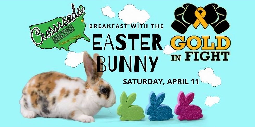 Breakfast with the Easter Bunny & Gold In Fight!