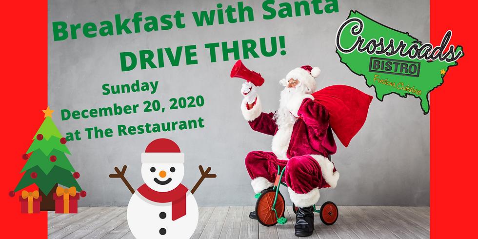 Breakfast with Santa- Drive Thru- at The Restaurant! 12/20/2020