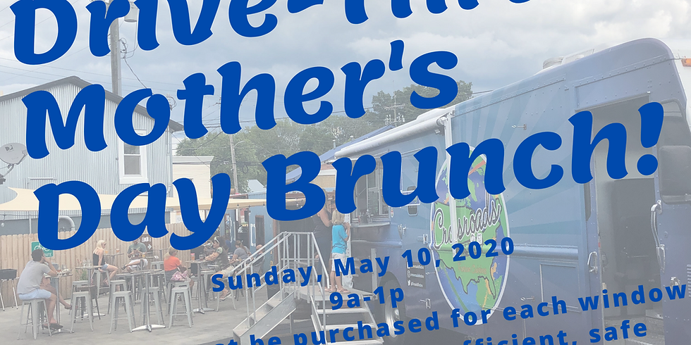 Drive-Thru Mother's Day Brunch, at Independent Brewing Co.!