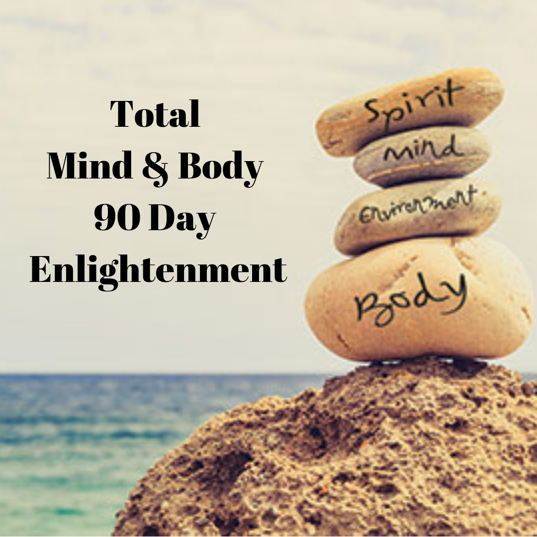 Total Mind & Body-90 Day Enlightenment