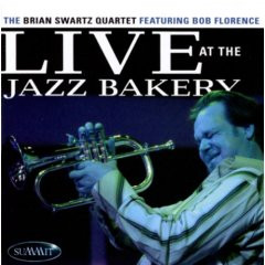 """Live at the Jazz Bakery"" Feat. Bob Florence"