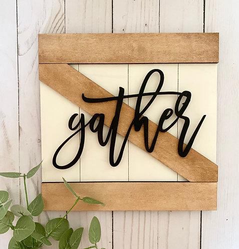 DIY Gather Farmhouse Sign