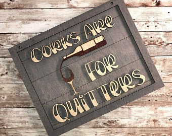 Corks are for Quitters DIY Kit
