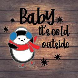 Baby It's Cold Outside Peguin