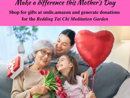 Celebrate Mother's Day & help the Redding Tai Chi Meditation Garden!