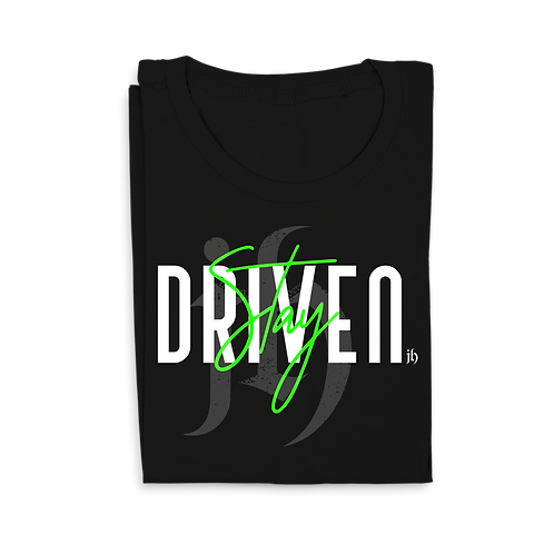 """""""Stay Driven"""" T-Shirts"""