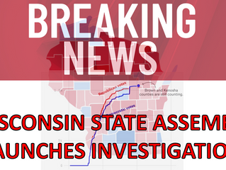 BREAKING: Wisconsin Assembly Authorizes Investigation of 2020 Presidential Election