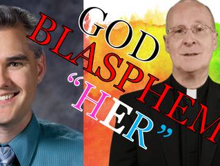 Michael Hichborn responds to Fr. James Martin's Blasphemy