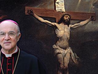 Archbishop Viganò: Meditation in Preparation for Easter
