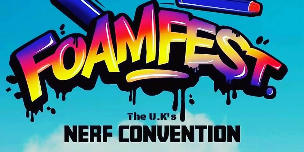 FoamFest 2020 - The UKs Nerf Convention