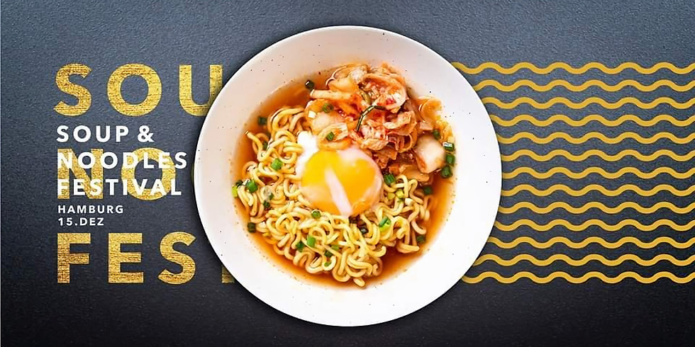 Soup & Noodles Festival N°1 - Asien meets Europa