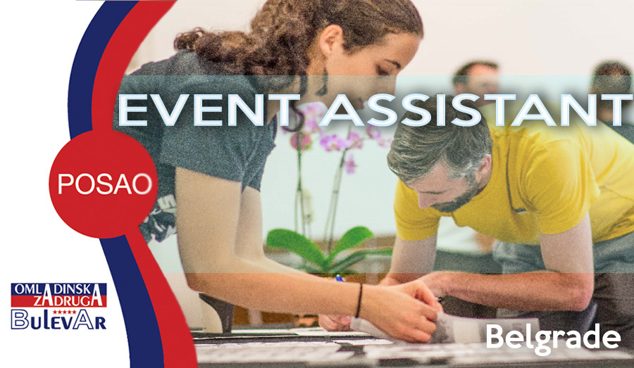 Event, manifestacija, asistent, poslovi beograd, omladinska zadruga bulevar