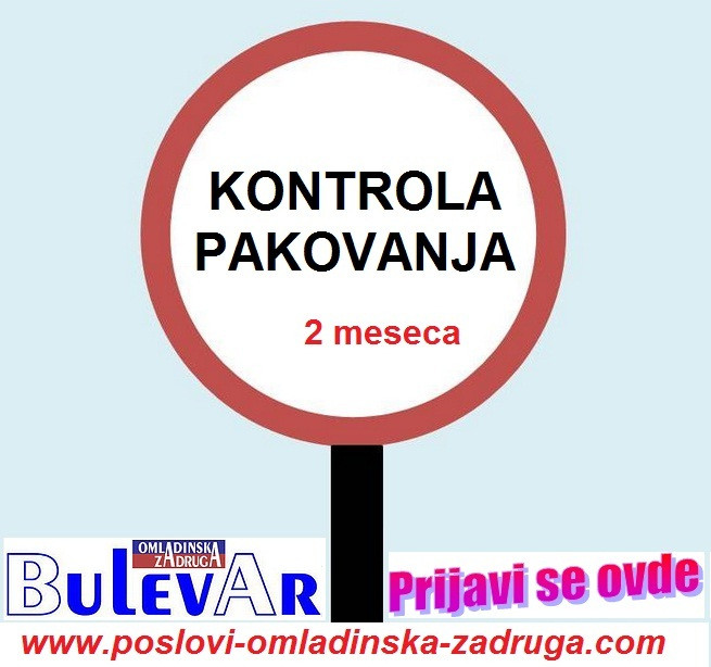 Oglasi za posao / poslovi preko zadruge Bulevar, Kontrolori pakovanja, Beograd