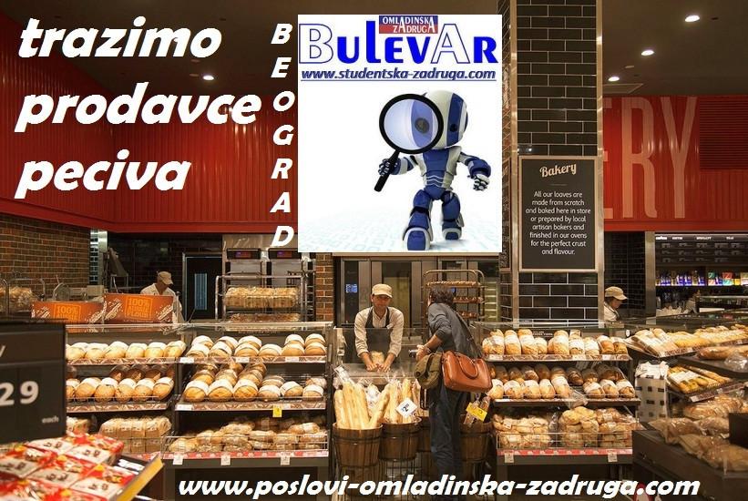 Oglasi za posao / poslovi preko omladinske zadruge BULEVAR, PRODAVCI PECIVA, Beograd