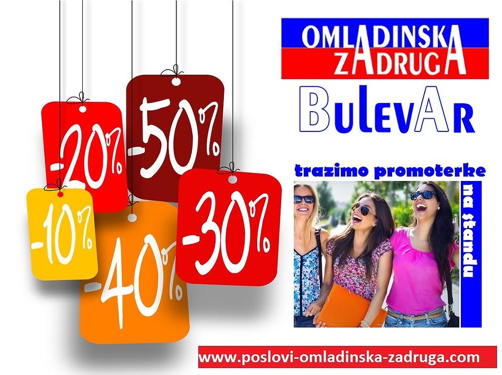 Poslovi omladinska zadruga, oglasi za posao BULEVAR zadruga - promoterke, TC Zemun Park -promoterke, promocije beograd, Beograd