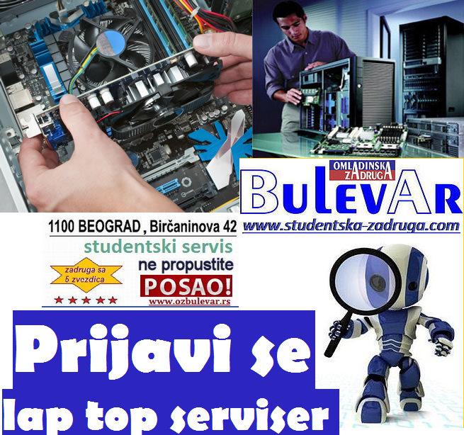 Oglasi za posao / poslovi preko omladinske zadruge BULEVAR, Serivser racunara, Beograd