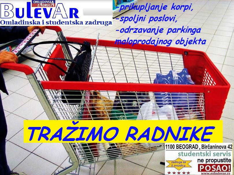 Oglasi za posao / poslovi preko omladinske zadruge Bulevar, SPOLJNI POMOĆNI RADNIK u supermarketu, Beograd