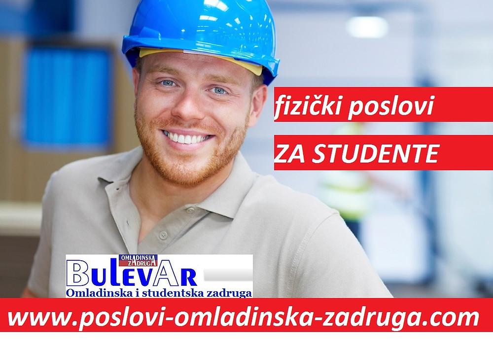 Oglasi za posao / poslovi preko omladinske zadruge BULEVAR, Fizicki poslovi za studente preko zadruge, Beograd