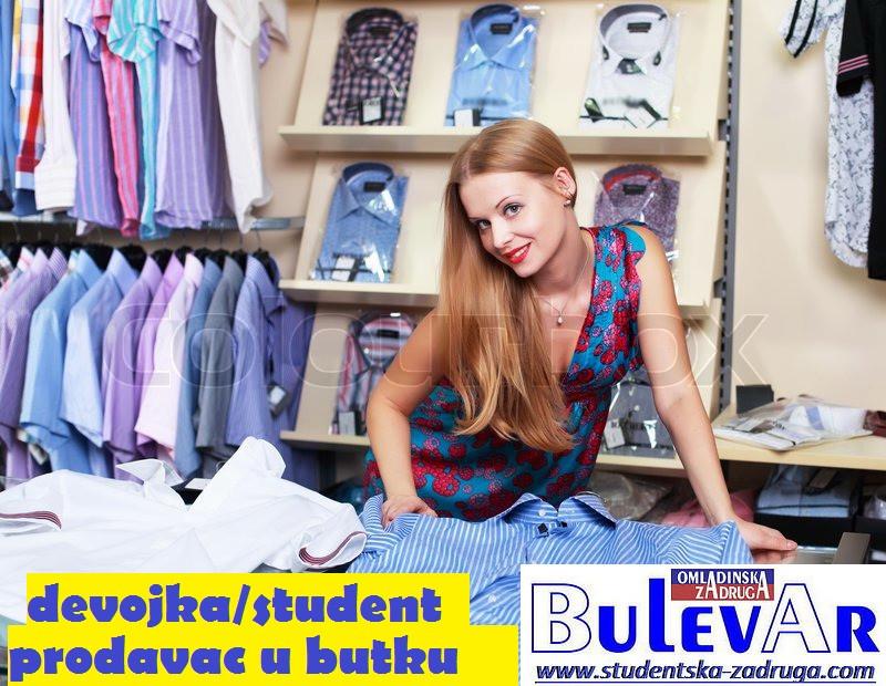 Oglasi za posao / poslovi preko omladinske zadruge BULEVAR, Prodavac u butiku, Beograd