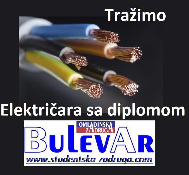 Oglasi za posao / poslovi preko omladinske zadruge BULEVAR, elektricar sa diplomom, Kikinda