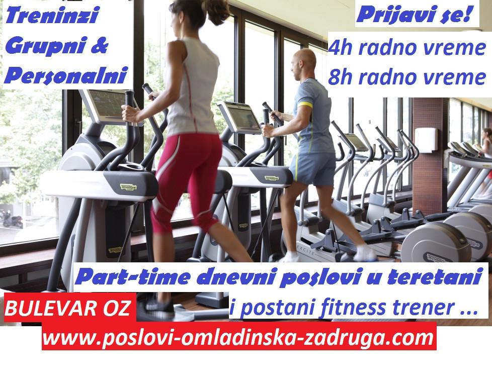 Oglasi za posao / poslovi preko omladinske zadruge BULEVAR, Fitness part-time trener, Beograd