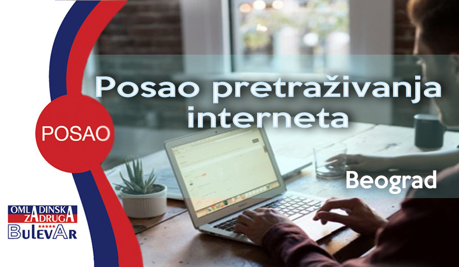 pretrazivanje interneta, poznavanje engleskog jezika, poznavanje italijanskog jezika, poslovi beograd, omladinska zadruga bulevar
