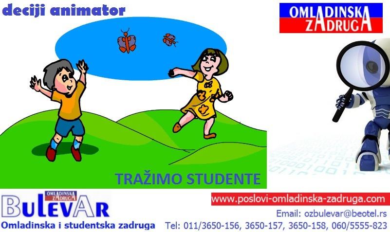 Omladinska zadruga Bulevar |  Studentska zadruga, Posao: animatori studenti, Beograd