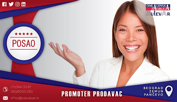 Beograd, Poslovi, Poslovi preko omladinske zadruge, Promoter prodavac, prodavac, promoter, promotivne aktivnosti, promo, promotivni poslovi, promotivni posao,