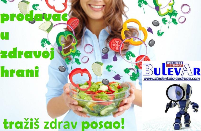 Poslovi preko omladinske zadruge - prodavac u zdravoj hrani, Beograd