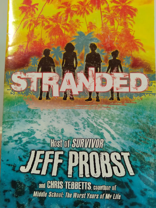 Stranded by Jeff Probst and Chris Tebbetts